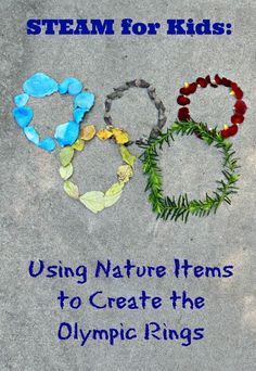 Outdoor nature crafting for kids -- Build the Olympic Rings with natural items and learn about their colors -- great idea for summer!
