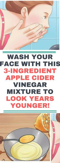 Wash Your Face With This 3-Ingredient Apple Cider Vinegar Mixture To Look Years Younger!