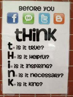 THINK: This should be plastered everywhere. Pinner says: This poster is all over the place at Hong Kong International School - nice message for digital citizenship Behaviour Management, Classroom Management, Computer Lab, Computer Lessons, Technology Lessons, Computer Science, Digital Citizenship, Citizenship Education, School Counseling