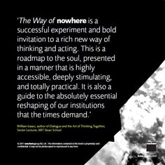 Bill Isaacs about the Way of nowhere. The Essential, No Way, This Or That Questions