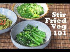 How to Stir Fry Any Vegetable - Three Basic Flavors and Recipes (蒜蓉炒西兰花/姜汁炒芥兰/虾酱炒通心菜) - YouTube