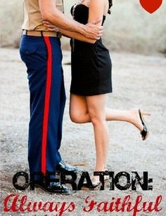 Operation Always Faithful - what all people in committed relationships should be!!