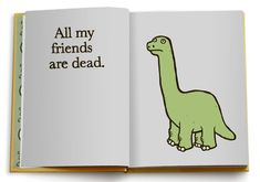 """""""All My Friends Are Dead"""", a hilariously morbid children's book by Avery Monsen and Jory John."""
