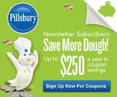 Save Up to $250 a Year When You Sign Up for Pillsbury's Newsletter!