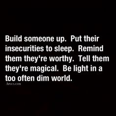 Build someone up