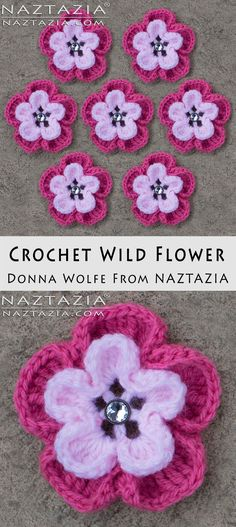 Crochet Wild Flower Flowers - DIY Free Pattern and YouTube Tutorial by Donna Wolfe from Naztazia