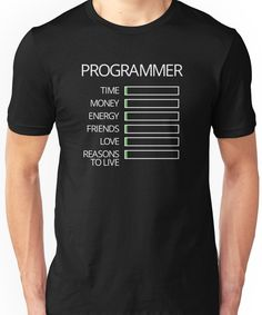 Programmer Stats Unisex T-Shirt Funny Outfits, Casual Outfits, Casual Clothes, Slogan Tshirt, Tee Shirts, Programming Humor, Cool Shirt Designs, Couple Shirts, Funny Tees
