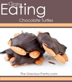 Clean Eating Chocolate Turtles. They make a wonderful homemade gift!