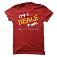 Its A Beale Thing - #plaid shirt #tshirt estampadas. BUY NOW => https://www.sunfrog.com/Names/Its-A-Beale-Thing-bnmkw.html?68278