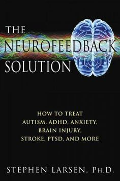 A guide to neurofeedback for better physical and mental health as well as greater emotional balance, cognitive agility, and creativity Provides easy-to-understand explanations of different neurofeedba