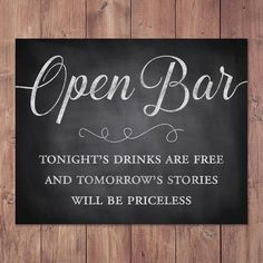 Open bar sign – rustic wedding bar sign – tonights drinks are free tomorrows stories will be priceless PRINTABLE – – – funny wedding ideas Rustic Wedding Bar, Rustic Wedding Photos, Wedding Vintage, Wedding Pictures, Wedding Humor, Wedding Tips, Wedding Events, Wedding Quotes, Wedding Foods