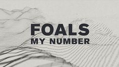 Foals - My Number by Us. Foals 'Holy Fire' album out now - http://holyfire.foals.co.uk/