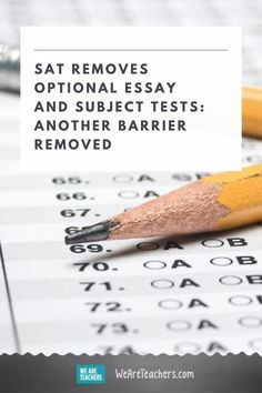 College Board opts to drop SAT optional essay and subject tests to adjust to testing accessibility issues during a pandemic. Understand why! College Board, College Essay, My High School, High School Seniors, Ap Test Scores, Student Stress, Apply For College, Editing Skills, Dream School