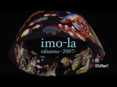 imo-la : tabaimo -2007- 束芋