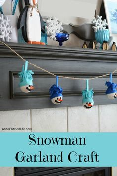Snowman Garland Craft. Make this easy snowman garland craft; a fun seasonal decoration! Decorate your fireplace, your wall or a window with this Snowman Garland this winter. Very versatile, you can make this garland any color, and any length, to fit that perfect spot in your house!