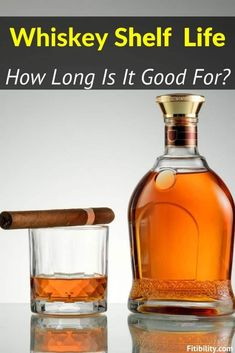 Does Whiskey Go Bad or Expire? How To Tell For Sure #Whiskey #Whisky #alcohol #Fitibility Whiskey Or Whisky, Oldest Whiskey, Whiskey Bottle, Does Wine Go Bad, Food Shelf Life, Alcohol Content, Non Alcoholic, Bourbon, Bourbon Whiskey
