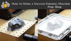 Bill shows you how to quickly make a vacuum forming machine from cheap hardware store supplies.