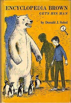 Encyclopedia Brown Gets His Man   by Donald J. Sobol  (1963)