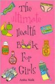 My Body Myself: The Ultimate Health Book for Girls