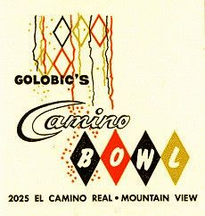 Golobic's Camino Bowl—Mountain View, CA Typography Inspiration, Typography Design, Design Inspiration, Vintage Prints, Vintage Designs, Vintage Hotels, Googie, Mountain View, Vintage Advertisements