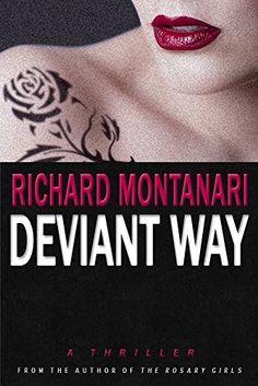 Deviant Way: A Thriller (Jack Paris Book 1) 09/09/16