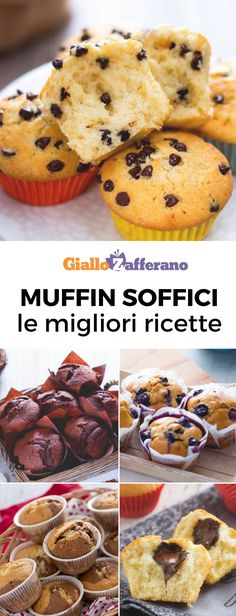 Muffin soffici: le migliori ricette! Perfetti per la colazione o la merenda. Con gocce di cioccolato, con un dolce cuore alla Nutella o con i mirtilli. #giallozafferano #bestrecipes #muffin #dolcifacili #dolciveloci #breakfast [Best muffin recipes]