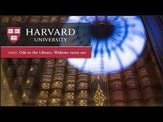Ode to the Library: Widener Turns 100 #Harvard