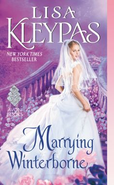 Marrying Winterborne (Cold-Hearted Rake #2) by Lisa Kleypas