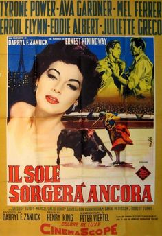 Directed by Henry King. With Tyrone Power, Ava Gardner, Errol Flynn, Mel Ferrer. A group of disillusioned American expatriate writers live a dissolute, hedonistic lifestyle in France and Spain. The Sun Also Rises, Tyrone Power, Errol Flynn, Ava Gardner, Ernest Hemingway, Evans, Writer, American, Movie Posters