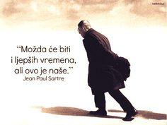 Slikovni rezultat za Jean Paul Sartre citati