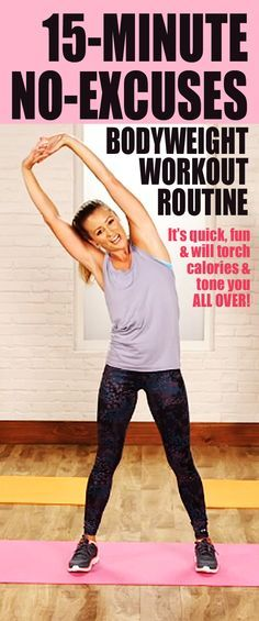 Quick NO-EXCUSES bodyweight workout routine you can do anywhere. Let your body be your gym with this no-equipment workout. It's quick, fun, and will torch calories while toning you all over. Press play and get ready rock this workout. No excuses — it's only 15 minutes long.