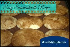 Super EASY Snickerdoodles that remind me of my Grandma.  Yum!  @Lana {iLoveMy5Kids.com} Wilson