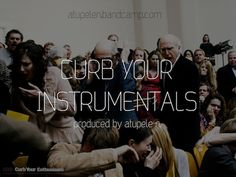 "ATU – ""Curb Your Instrumentals"" (feat. Larry David – Free Instrumental Beattape)"