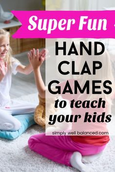 The absolute best list of hand clapping games for kids. Full of fun hand clap games, songs and rhymes perfect for brain breaks, ice breakers or just for fun. Links to videos with lyrics and movements included. Tons of your favorites from when you were a kids, plus lots of new ones too! #fungames #kidsactivities #familyfun #lds #kidssongs #simplywellbalanced #rhymes #icebreakers