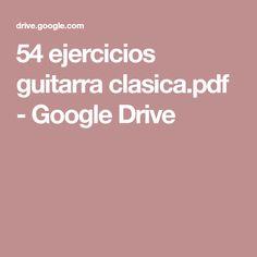54 ejercicios guitarra clasica.pdf - Google Drive