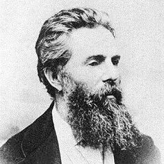 HERMAN MELVILLE (1819-1891)  Moby Dick was a flop at the time, but Melville is remembered as the American Shakespeare.