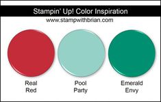 Stampin' Up! Color Inspiration: Real Red, Pool Party, Emerald Envy