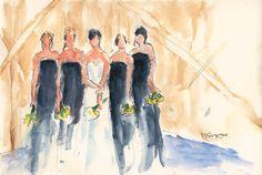 Bride & Bridesmaids  Watercolor & Ink