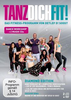 Tanz Dich Fit (Diamond Edition) DANCE WORKSHOP MIT DETLEF D! SOOST