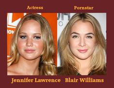 Jennifer Lawrence is pornstar  Blair Williams.
