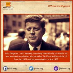 "#HistoricalFigures  John Fitzgerald ""Jack"" Kennedy (1917-1963), commonly referred to by his initials JFK, American politician and US president.  #History #Legacy #USA"