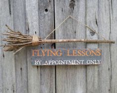 Items similar to Halloween Sign Decoration Flying Lessons By Appointment Only Witch on Broom Broomstick on Etsy Halloween Wood Crafts, Farmhouse Halloween, Halloween Rocks, Halloween Home Decor, Halloween Signs, Outdoor Halloween, Diy Halloween Decorations, Halloween House, Halloween Cards