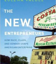 The New Entrepreneurs: How Race Class And Gender Shape American Enterprise PDF
