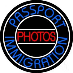 Blue Passport Immigration Photos 1 Neon Sign