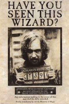 Sirius Black. Have you seen this wizard?
