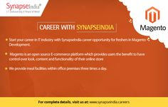 Start your career in IT industry with SynapseIndia career opportunity for freshers in Magento Development.   Take a look at: http://synapseindia-career.weebly.com/blog/synapseindia-career-start-your-career-in-magento-web-development