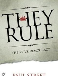 They Rule: The 1% vs. Democracy free download by Paul Street ISBN: 9781612053271 with BooksBob. Fast and free eBooks download.  The post They Rule: The 1% vs. Democracy Free Download appeared first on Booksbob.com.