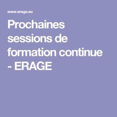 Prochaines sessions de formation continue - ERAGE
