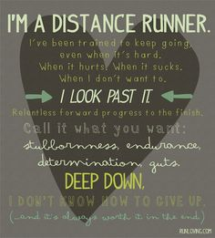 Stubbornness. Endurance. Determination. I'm trying to get there