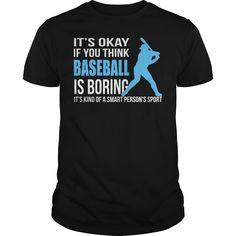 It's ok if you think tennis is boring Cute Tshirts, Cool Shirts, Tee Shirts, Baseball Gifts, Sports Baseball, Buy Basketball, Softball, Volleyball, Baseball Fashion